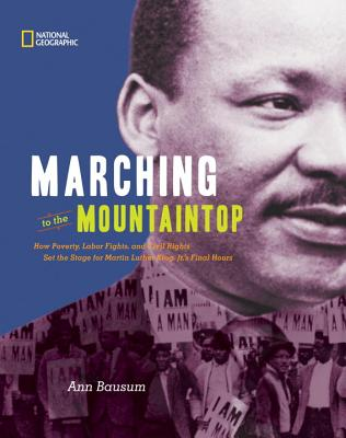 Marching to the Mountaintop By Bausum, Ann